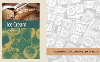 """Recensioni Libri: """"Ice Cream"""", di H.D. Goff e R.W. Hartel"""